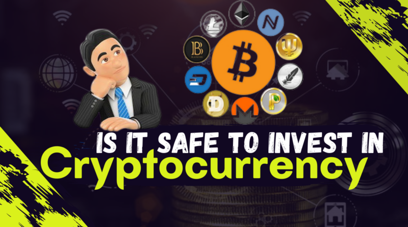 Is cryptocurrency Trading Safe for Investors